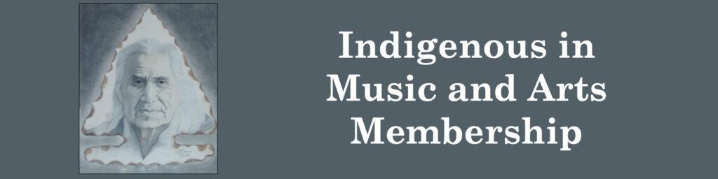 Indigenous in Music Membership